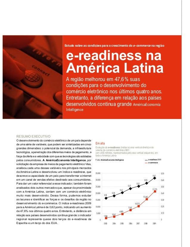 e-readiness na América Latina Estudo sobre as condições para o crescimento do e-commerce na região RESUMO EXECUTIVO O dese...