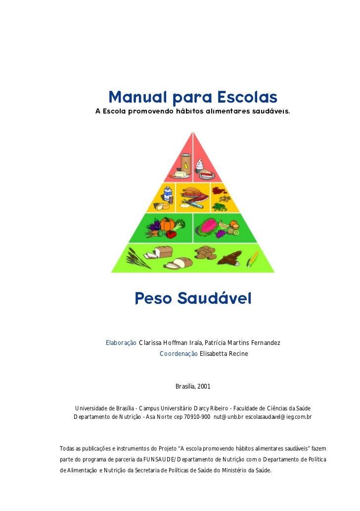 1                   Manual para Escolas              A Escola promovendo hábitos alimentares saudáveis.                   ...