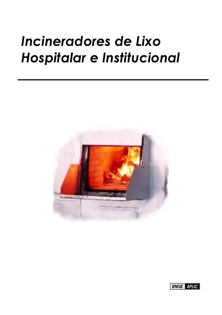Incineradores de LixoHospitalar e Institucional