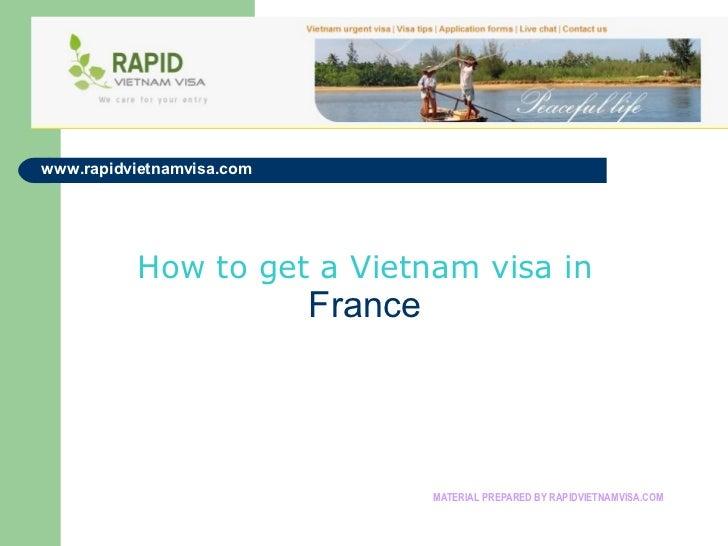 www.rapidvietnamvisa.com          How to get a Vietnam visa in                           France                           ...