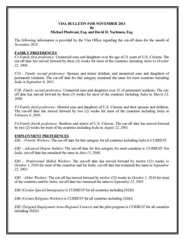 VISA BULLETIN FOR NOVEMBER 2013 By Michael Phulwani, Esq. and David H. Nachman, Esq. The following information is provided...