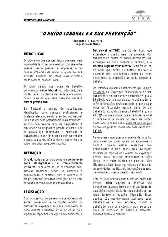 """COMUNICAÇÕES TÉCNICAS VISA.com12 XII . 1 MARÇO DE 2002 """"O RUÍDO LABORAL E A SUA PREVENÇÃO"""" Humberto J. P. Guerreiro Engenh..."""