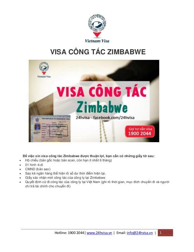 Hotline: 1900 2044| www.24hvisa.vn | Email: info@24hvisa.vn | 1 VISA CÔNG TÁC ZIMBABWE Để việc xin visa công tác Zimbabwe ...