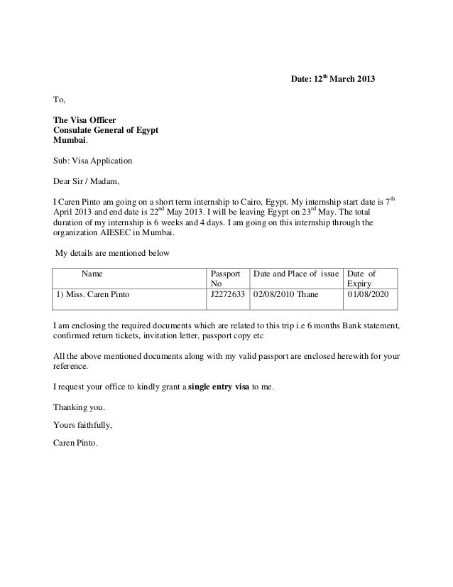 Sample Letter For Visa Application To Embassy. Date  12th March 2013 To The Visa Officer Consulate General of Egypt Mumbai covering letter example