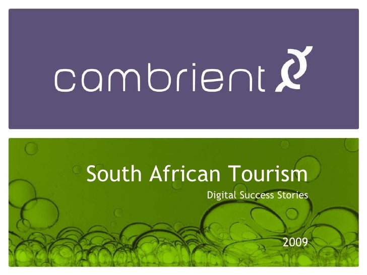 South African Tourism Digital Success Stories 2009