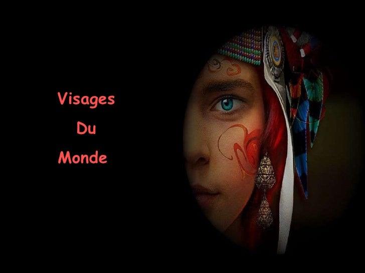 Visages Du Monde