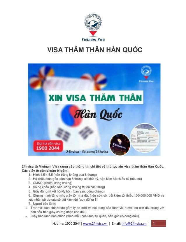 Hotline: 1900 2044| www.24hvisa.vn | Email: info@24hvisa.vn | 1 VISA THĂM THÂN HÀN QUỐC 24hvisa từ Vietnam Visa cung cấp t...