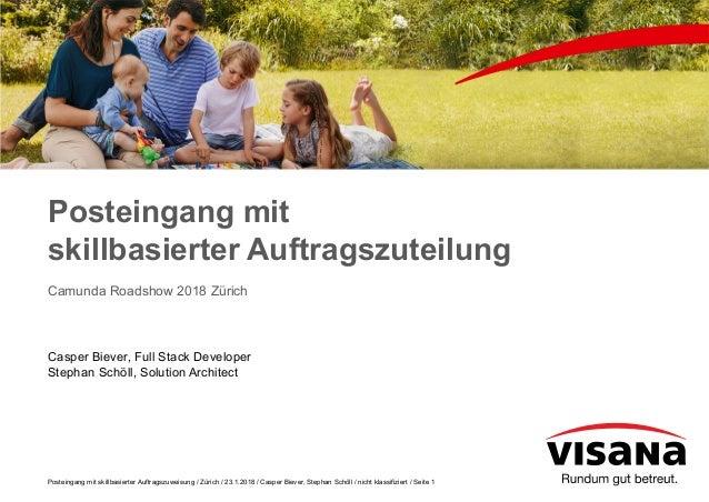 Posteingang mit skillbasierter Auftragszuweisung / Zürich / 23.1.2018 / Casper Biever, Stephan Schöll / nicht klassifizier...