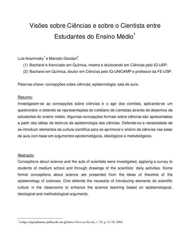 Visões sobre Ciências e sobre o Cientista entre                              Estudantes do Ensino Médio1Luis Kosminsky1 e ...