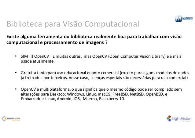 Biblioteca paraVisão Computacional Existealgumaferramentaoubibliotecarealmenteboaparatrabalharcomvisão computa...