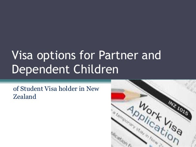 Visa options for partner and dependent children of student