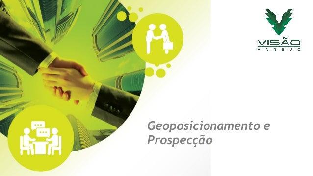 Geoposicionamento e  Prospecção