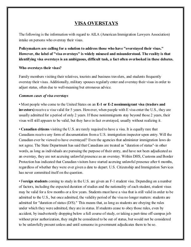 VISA OVERSTAYS The following is the information with regard to AILA (American Immigration Lawyers Association) intake on p...