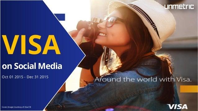 VISA on Social Media Oct 01 2015 - Dec 31 2015 Cover Image Courtesy of Visa FB