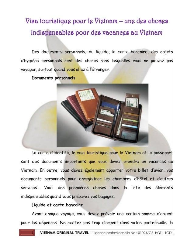 1 VIETNAM ORIGINAL TRAVEL – Licence professionnelle No : 01024/GPLHQT – TCDL Visa touristique pour le Vietnam – une des ch...