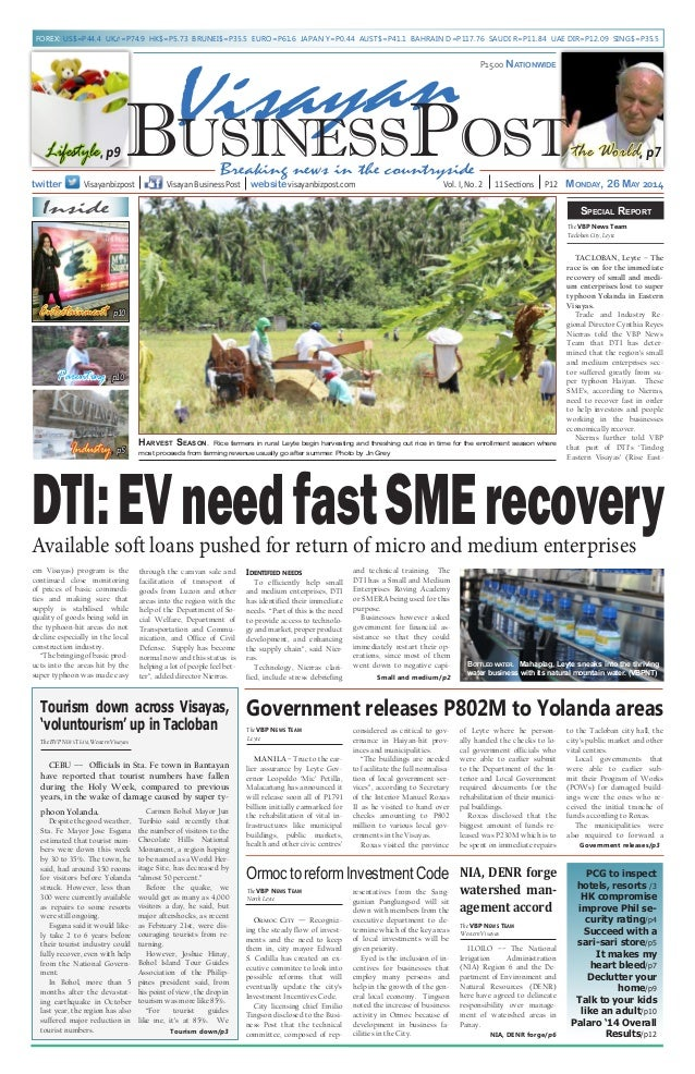 Breaking news in the countryside Vol. I, No. 2 11 Sections P12 Monday, 26 May 2014twitter Visayanbizpost P15.00 Nationwide...