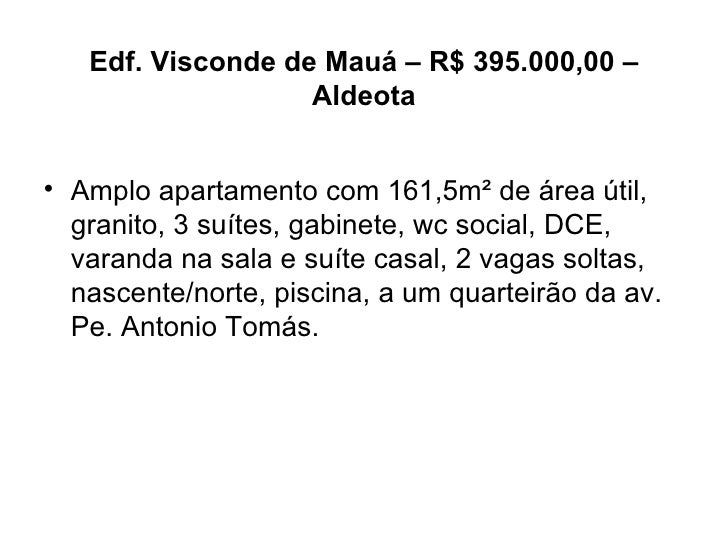 Edf. Visconde de Mauá – R$ 395.000,00 – Aldeota <ul><li>Amplo apartamento com 161,5m² de área útil, granito, 3 suítes, gab...