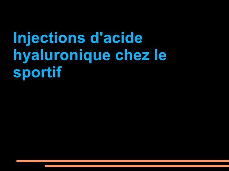 Injections d'acide hyaluronique chez le sportif