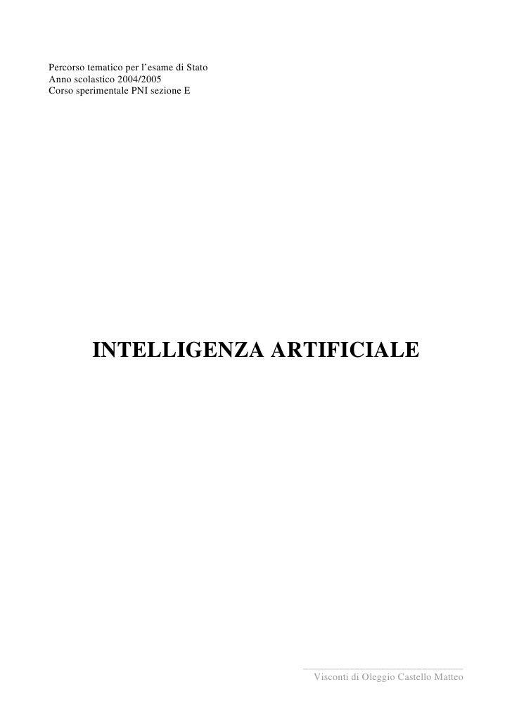 Percorso tematico per l'esame di Stato Anno scolastico 2004/2005 Corso sperimentale PNI sezione E               INTELLIGEN...