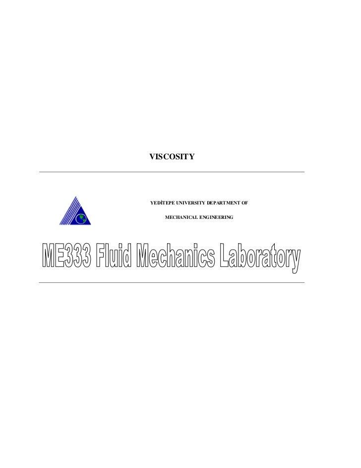 VISCOSITYYEDİTEPE UNIVERSITY DEPARTMENT OF    MECHANICAL ENGINEERING