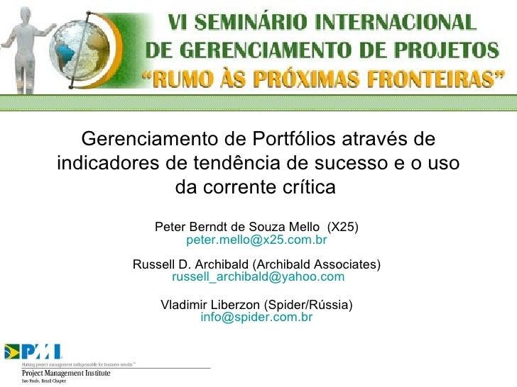 Gerenciamento de Portfólios através de indicadores de tendência de sucesso e o uso da corrente crítica  Peter Berndt de So...