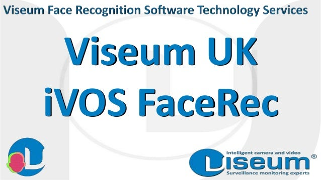 Viseum UK iVOS FaceRec Viseum UK iVOS FaceRec