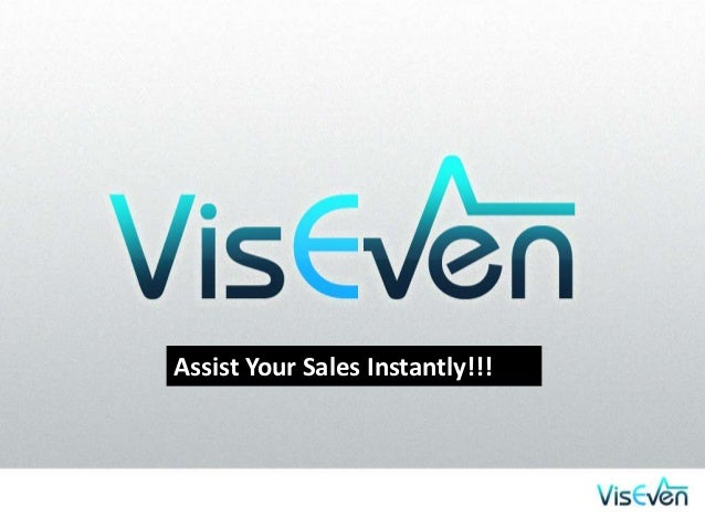 Assist Your Sales Instantly!!!