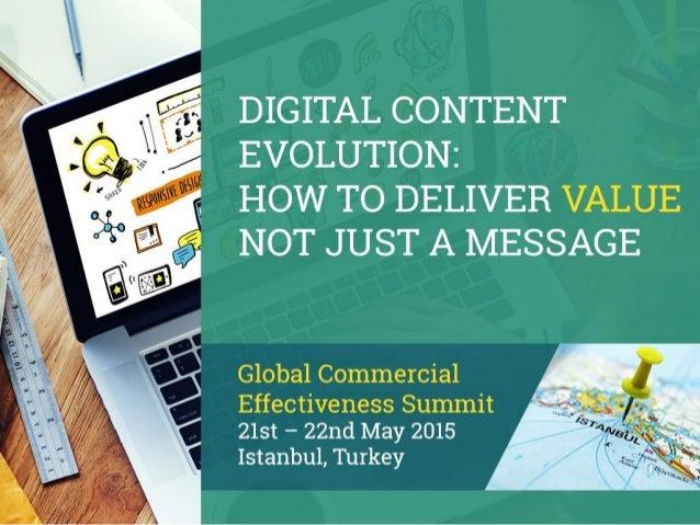 Digital content evolution - deliver value not just a message