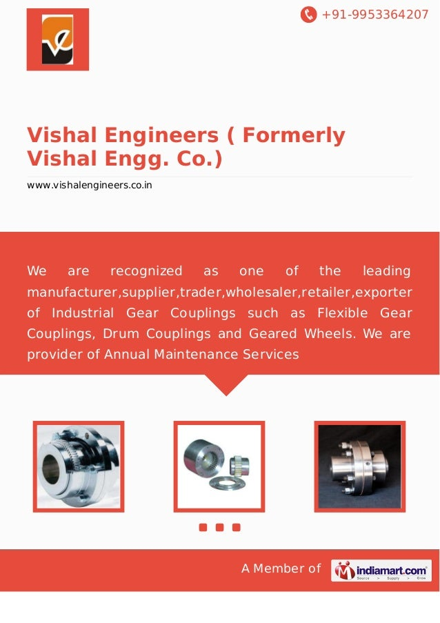 +91-9953364207  Vishal Engineers ( Formerly Vishal Engg. Co.) www.vishalengineers.co.in  We  are  recognized  as  one  of ...