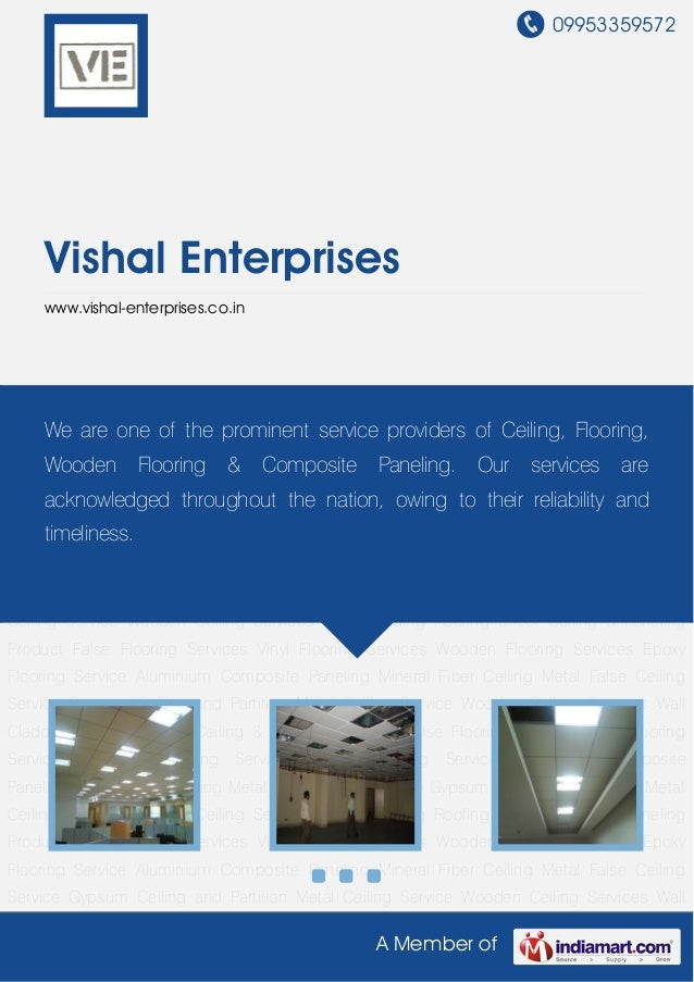 09953359572A Member ofVishal Enterpriseswww.vishal-enterprises.co.inMineral Fiber Ceiling Metal False Ceiling Service Gyps...