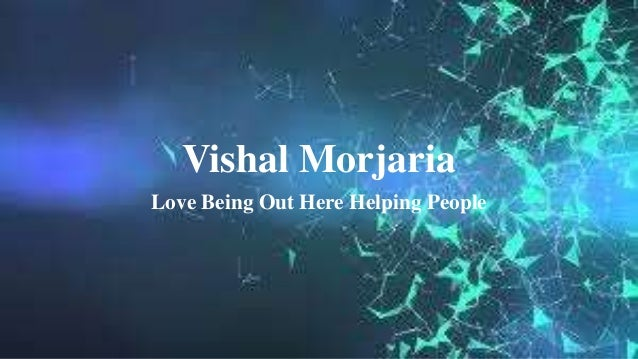 Vishal Morjaria Love Being Out Here Helping People