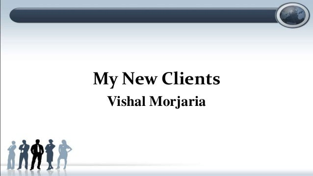My New Clients Vishal Morjaria