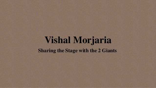 Vishal Morjaria Sharing the Stage with the 2 Giants