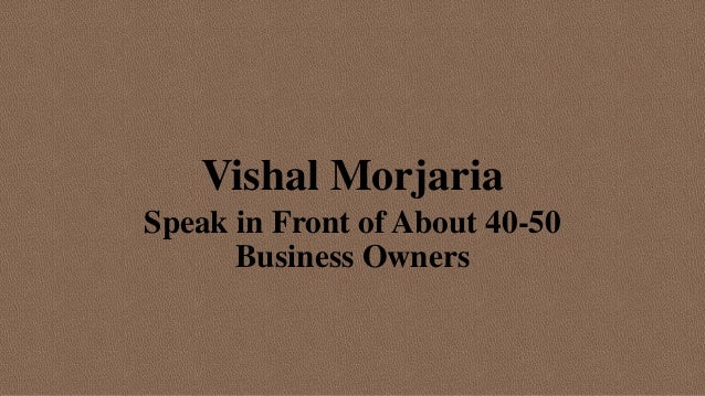 Vishal Morjaria Speak in Front of About 40-50 Business Owners