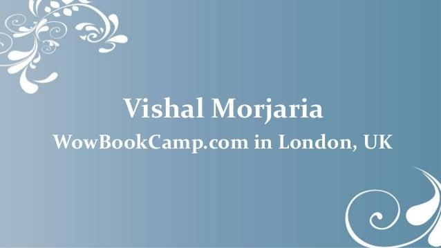 Vishal Morjaria WowBookCamp.com in London, UK