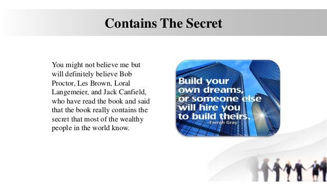 Contains The Secret You might not believe me but will definitely believe Bob Proctor, Les Brown, Loral Langemeier, and Jac...