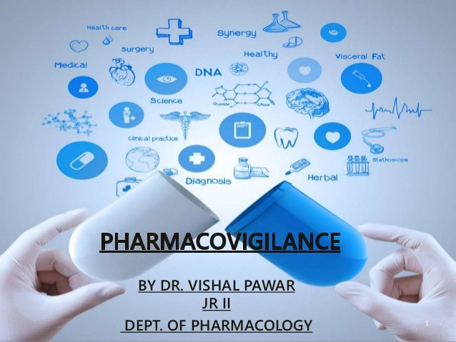 BY DR. VISHAL PAWAR JR II DEPT. OF PHARMACOLOGY 1