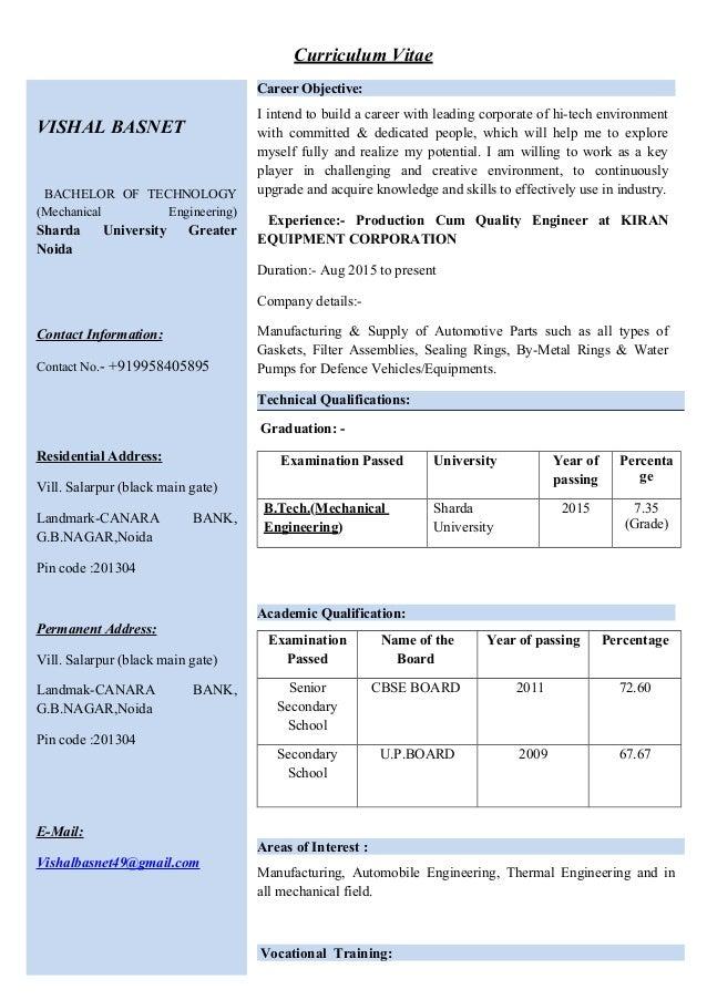 Curriculum Vitae VISHAL BASNET BACHELOR OF TECHNOLOGY (Mechanical Engineering) Sharda University Greater Noida Contact Inf...