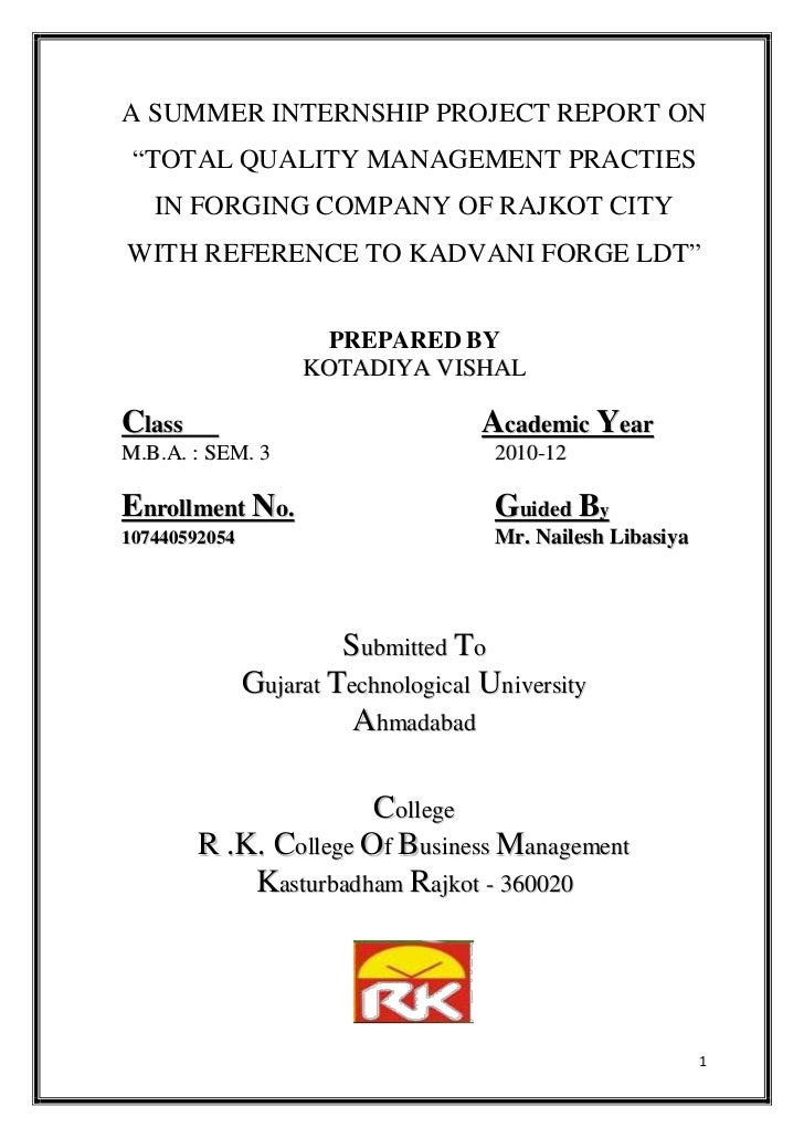"""A SUMMER INTERNSHIP PROJECT REPORT ON """"TOTAL QUALITY MANAGEMENT PRACTIES   IN FORGING COMPANY OF RAJKOT CITYWITH REFERENCE..."""