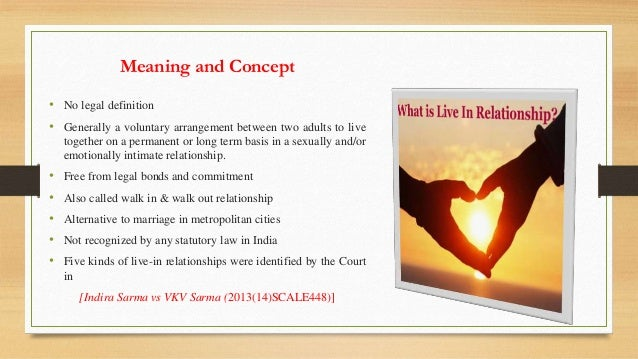 Live In Relationship: A Closer Inspection By Vishnu Tandi