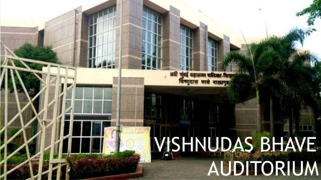 VASHI VISHNUDAS BHAVE AUDITORIUM