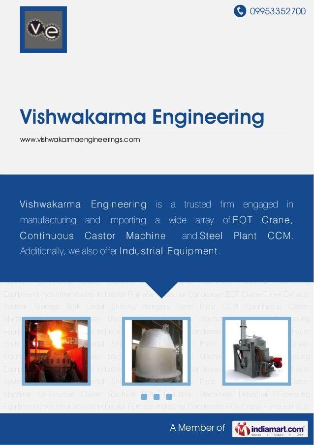 09953352700A Member ofVishwakarma Engineeringwww.vishwakarmaengineerings.comIndustrial Processing Equipment Industrial Ves...