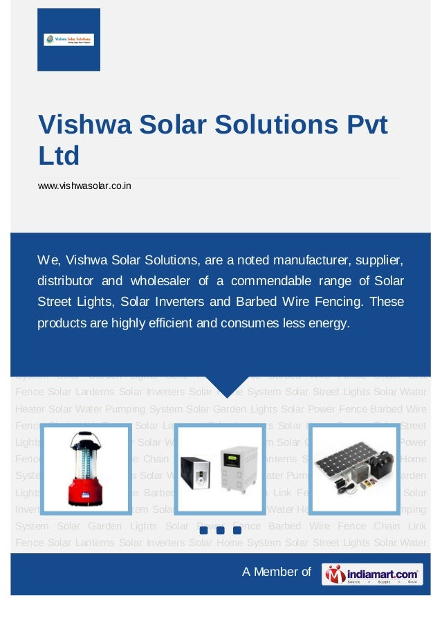 Vishwa Solar Solutions Pvt    Ltd    www.vishwasolar.co.inSolar Lanterns Solar Inverters Solar Home System Solar Street Li...