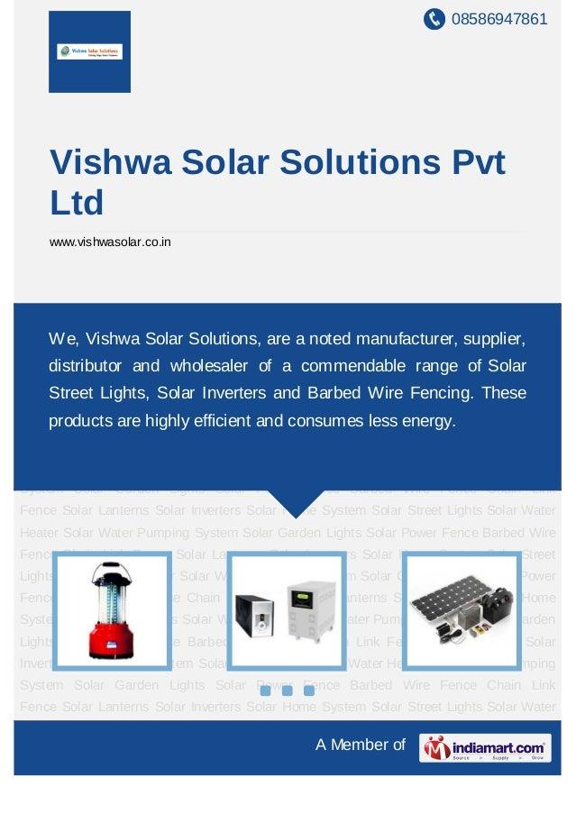 08586947861A Member ofVishwa Solar Solutions PvtLtdwww.vishwasolar.co.inSolar Lanterns Solar Inverters Solar Home System S...
