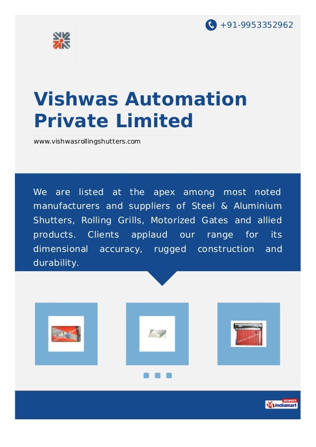 +91-9953352962 Vishwas Automation Private Limited www.vishwasrollingshutters.com We are listed at the apex among most note...
