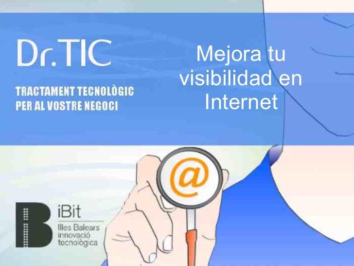 Mejora tuvisibilidad en   Internet