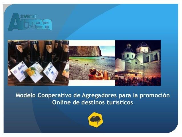 Modelo Cooperativo de Agregadores para la promoción Online de destinos turísticos