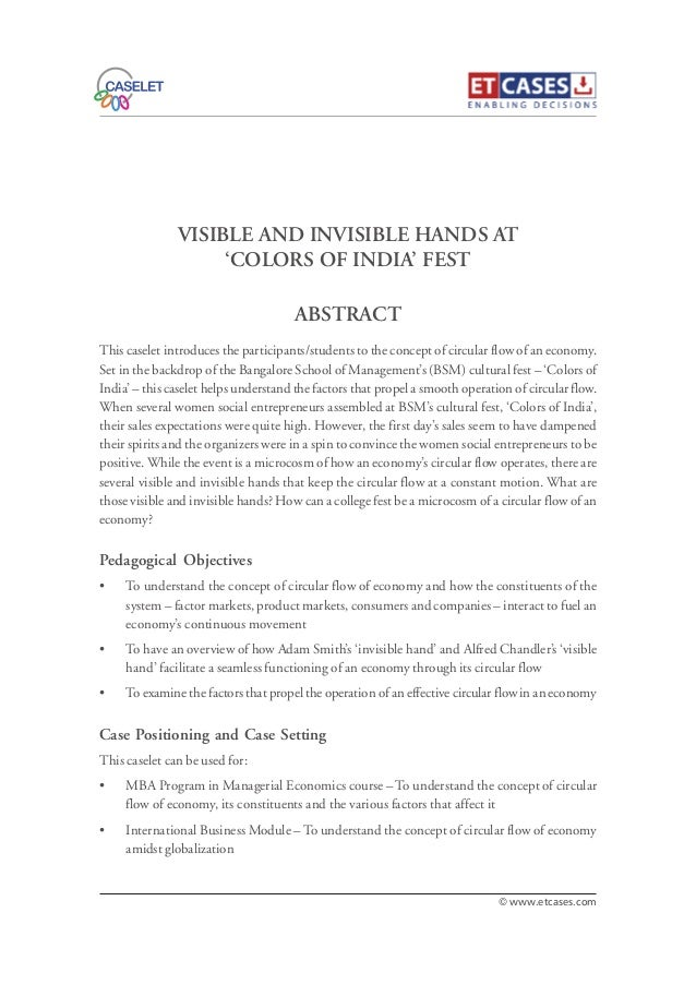 VISIBLE AND INVISIBLE HANDS AT 'COLORS OF INDIA' FEST This caselet introduces the participants/students to the concept of ...