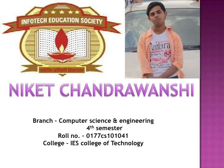 Branch – Computer science & engineering                   4th semester        Roll no. – 0177cs101041   College – IES coll...