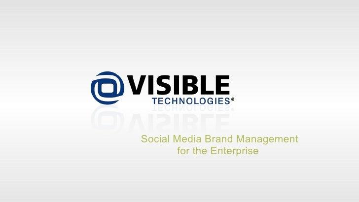 Social Media Brand Management        for the Enterprise